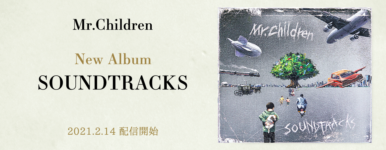SOUNDTRACKS/Mr.Children