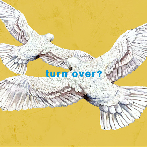 turn over?/Mr.Children